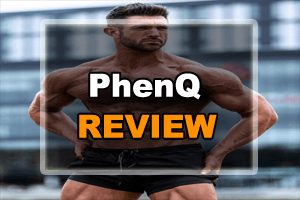 PhenQ Review – Here Is Why It Is #1 Popular Amongst Fitness Enthusiasts?